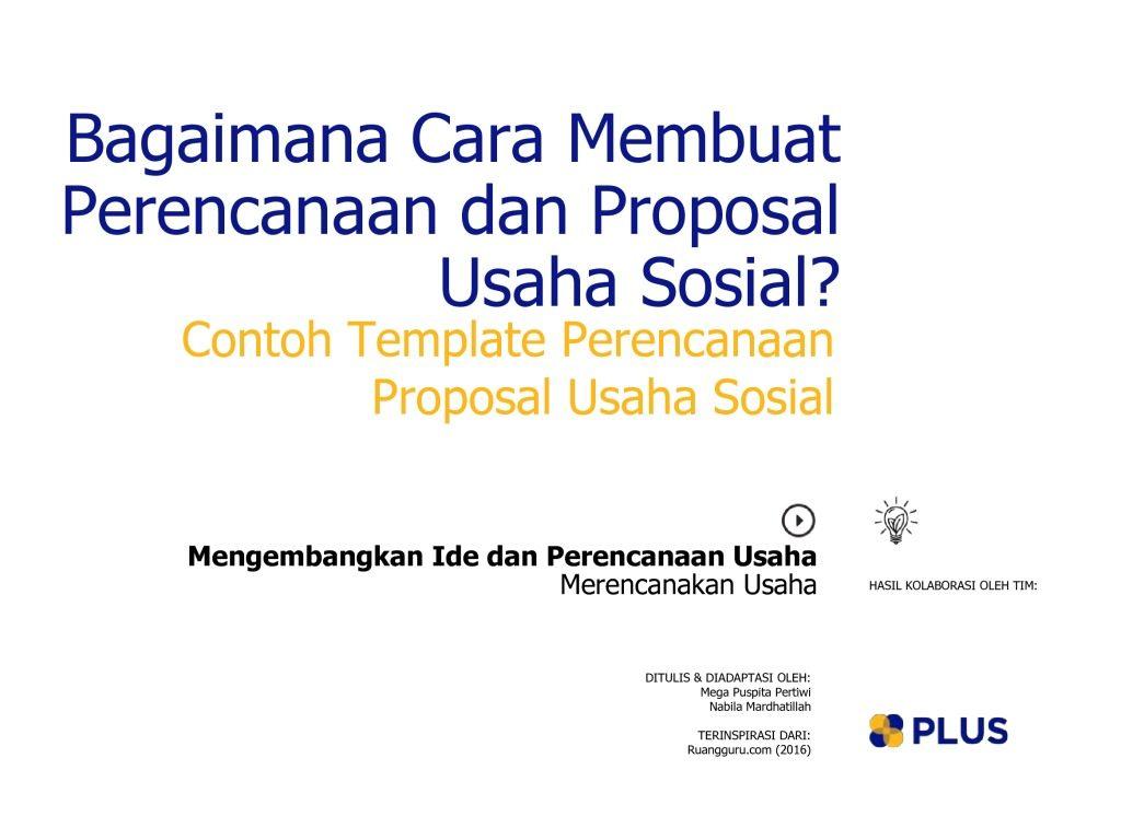 Bagaimana Cara Membuat Perencanaan Dan Proposal Usaha Sosial Plus Platform Usaha Sosial