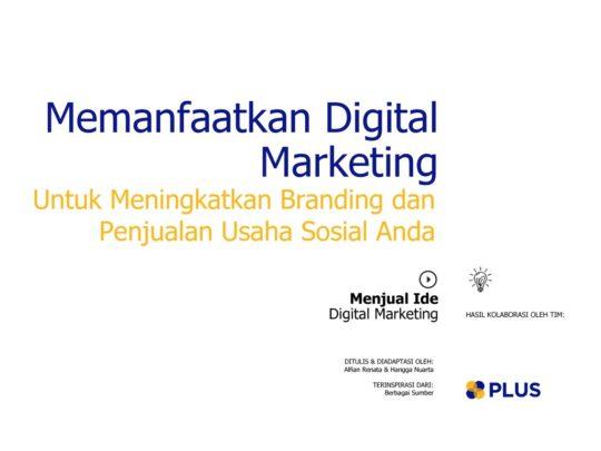 thumbnail of memanfaatkan_digital_marketing_untuk_usaha_sosial_2016JunMon16531093139